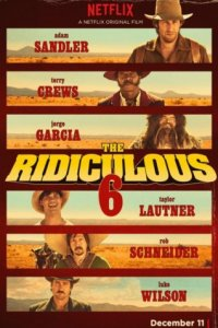 Нелепая шестёрка [The Ridiculous 6]